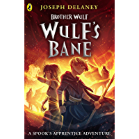 Brother Wulf: Wulf's Bane (The Spook's Apprentice: Brother Wulf) (English Edition)