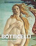 Botticelli : Habité par la grâce