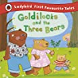 Goldilocks and the Three Bears (Ladybird First Favourite Tales)