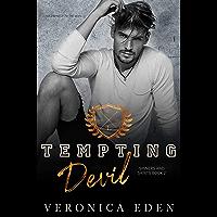 Tempting Devil: Dark New Adult High School Bully Romance (Sinners and Saints Book 2) (English Edition)