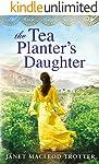 The Tea Planter's Daughter (The India Tea Book 1) (English Edition)