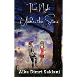 That Night Under the Stars: An Enemies to Lovers Romance