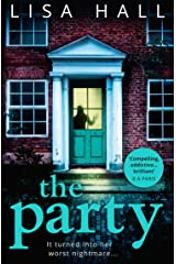 The Party: The gripping psychological thriller from the bestseller Lisa Hall Kindle Edition