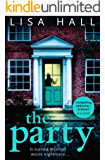 The Party: The gripping psychological thriller from the bestseller Lisa Hall