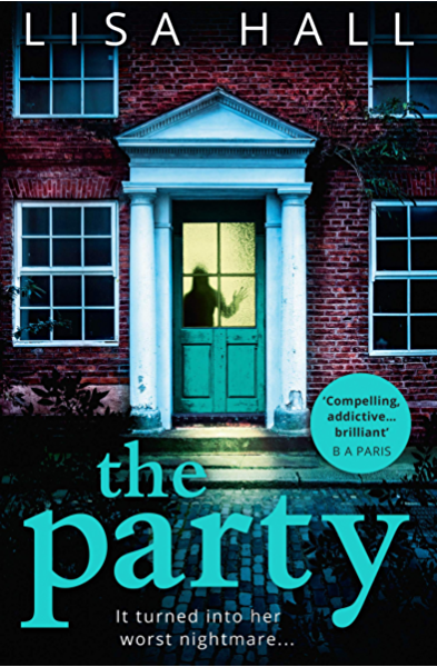 The Party: The gripping psychological thriller from the bestseller ...