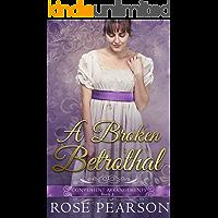 A Broken Betrothal (Convenient Arrangements Book 1) (English Edition)