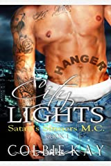City Lights (Satan's Sinners M.C. Book 1) Kindle Edition
