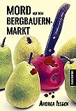 Mord auf dem Bergbauernmarkt (Wolkenreich im Harz 5)