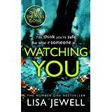 Watching You: From the number one bestselling author of The Family Upstairs
