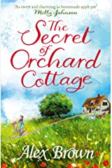 The Secret of Orchard Cottage: The feel-good number one bestseller Kindle Edition