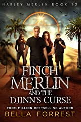 Harley Merlin 12: Finch Merlin and the Djinn's Curse Kindle Edition