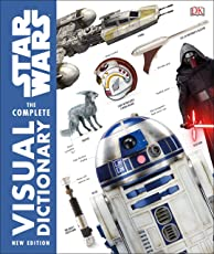 Star Wars The Complete Visual Dictionary New Edition (Dk Lucas)