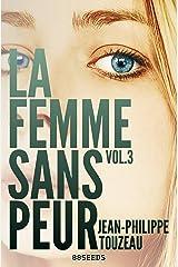 La femme sans peur (Volume 3) Format Kindle