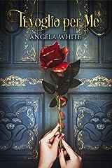 Ti voglio per me (Beauty and the Beast Vol. 1) (Italian Edition) Versión Kindle