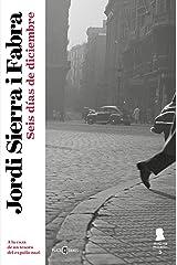 Seis días de diciembre (Inspector Mascarell 5) Versión Kindle