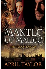Mantle of Malice (The Tudor Enigma Book 3) Kindle Edition