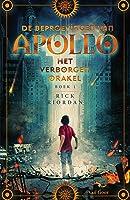 Het verborgen orakel (De beproevingen van Apollo Book 1)