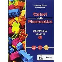 Colori della matematica. Quaderno. Ediz. blu. Per i Licei scientifici. Con e-book. Con espansione online (Vol. 1)