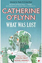 What Was Lost: Winner of the Costa First Novel Award Kindle Edition
