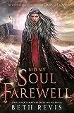 Bid My Soul Farewell (Give the Dark My Love)