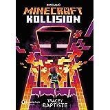 Minecraft - Kollision: Roman (Minecraft Roman 2) (German Edition)