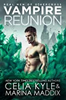 Vampire Reunion: Paranormal Witch Romance (Real Men of Othercross Book 4) (English Edition)