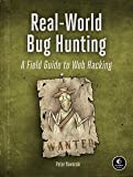 Real-World Web Hacking: A Field Guide to Bug Hunting