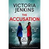 The Accusation: An addictive psychological thriller with a jaw-dropping twist (English Edition)