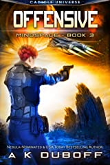 Offensive (Mindspace Book 3): A Cadicle Space Opera Adventure Kindle Edition