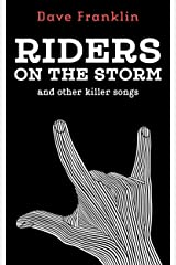 Riders on the Storm and Other Killer Songs Kindle Edition