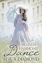 Dance for a Diamond Kindle Edition