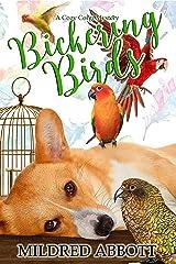 Bickering Birds (Cozy Corgi Mysteries Book 3) Kindle Edition