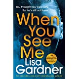 When You See Me: the top 10 bestselling thriller (English Edition)