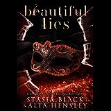 Beautiful Lies: A Dark Secret Society Romance (Breaking Belles)