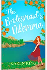 The Bridesmaid's Dilemma: A sparkly romantic read from sunny Majorca Kindle Edition