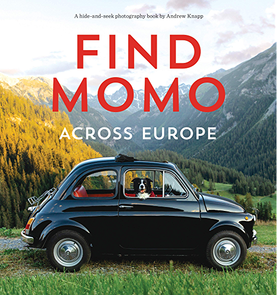 Find Momo Across Europe Another Hide And Seek Photography Book Ebook Knapp Andrew Amazon Co Uk Kindle Store