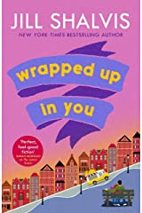 Wrapped Up In You: The perfect feel-good romance to brighten your day! (Heartbreaker Bay Book 8) Kindle Edition