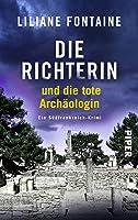 Die Richterin und die tote Archäologin: Ein Südfrankreich-Krimi (Ein Fall für Mathilde de Boncourt 2)