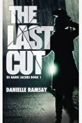 The Last Cut: a terrifying serial killer thriller that will grip you (Ds Harri Jacobs 1) Kindle Edition