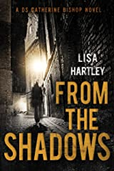 From the Shadows (Detective Sergeant Catherine Bishop Series Book 3) Kindle Edition