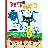 Pete el Gato And His Four Groovy Buttons (Colección Gatos)