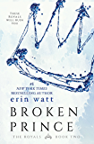 Broken Prince: A Novel (The Royals Book 2) (English Edition)