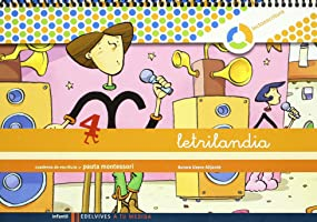 Letrilandia Lectoescritura cuaderno 4 de escritura (Pauta Montessori) (A tu medida (entorno lógica matemática)) -...
