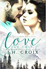 Love at Last (Last Frontier Lodge Novels Book 2) Kindle Edition