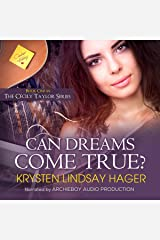 Can Dreams Come True?: The Cecily Taylor Series, Book 1 Audible Hörbuch