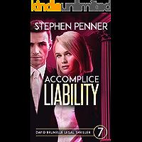 Accomplice Liability: David Brunelle Legal Thriller #7 (David Brunelle Legal Thrillers) (English Edition)