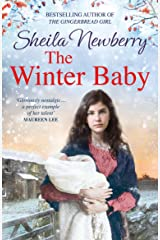 The Winter Baby: Can she find a home for winter? The perfect, heart-warming saga for the New Year Kindle Edition
