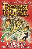 Larnak the Swarming Menace: Series 22 Book 2 (Beast Quest 112)