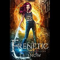 Frenetic (Arcane Mage Series Book 4) (English Edition)