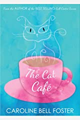 The Cat Cafe' Kindle Edition